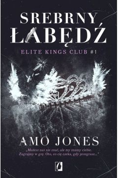 Elite Kings Club. Tom 1. Srebrny łabędź