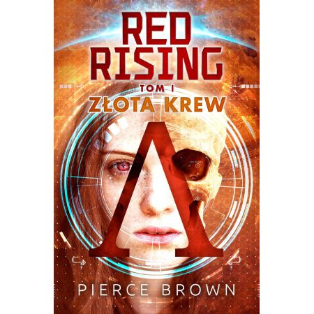 Red Rising. Tom 1. Złota krew