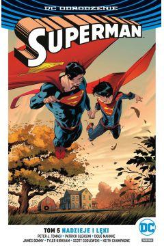Superman. Tom 5. Nadzieje i lęki