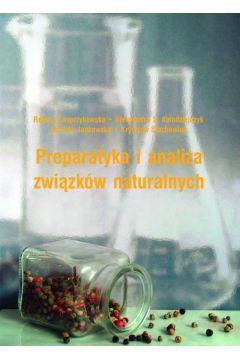 Preparatyka i analiza związków naturalnych
