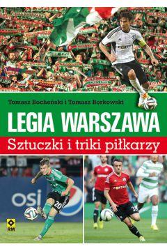Legia Warszawa Sztuczki i triki piłkarzy RM