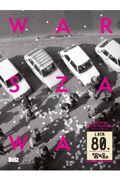 Warszawa lata 80.