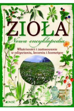 Zioła. Nowa encyklopedia