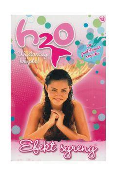Efekt syreny H2O Wystarczy kropla! t12