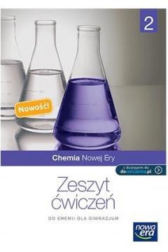 Chemia Nowej Ery GIMN kl.2 ćwiczenia / podręcznik dotacyjny