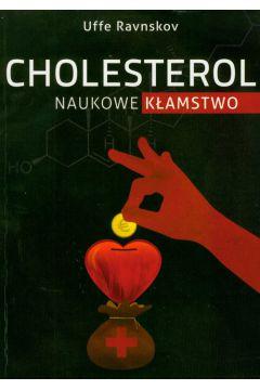 Cholesterol. Naukowe kłamstwo