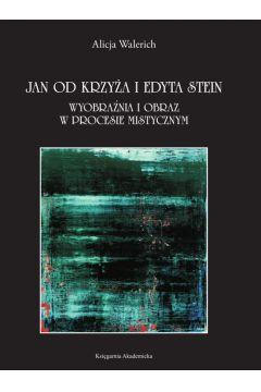 Jan od Krzyża i Edyta Stein