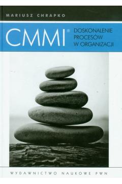 CMMI. Doskonalenie procesów w organizacji
