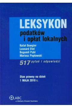Leksykon podatków i opłat lokalnych. 517 pytań i odpowiedzi