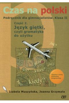 Czas na polski 2 podręcznik część 2