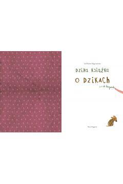 Dzika książka o dzikach i o ich kuzynach