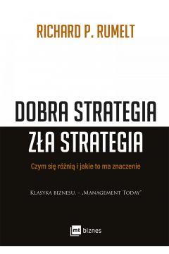 Dobra strategia zła strategia. Czym się różnią i jakie to ma znaczenie