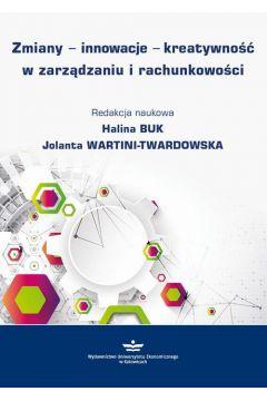 Zmiany - innowacje - kreatywność w zarządzaniu i rachunkowości