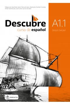 Descubre A1.1 Język hiszpański. Zeszyt ćwiczeń dla szkoły ponadgimnazjalnej