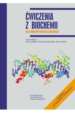 Ćw. z biochemii dla studentów wydz. Lekarskiego