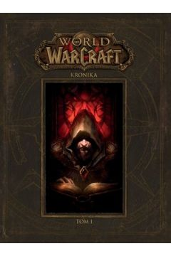 Kronika. Tom 1. World of Warcraft