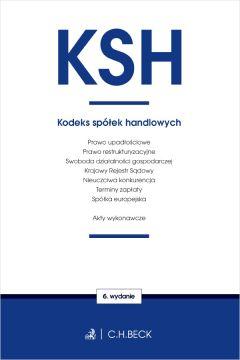Ksh oraz ustawy towarzyszące wyd. 6