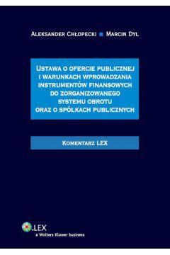 Ustawa o ofercie publicznej i warunkach wprowadzania instrumentów finansowych do zorganizowanego systemu obrotu oraz o spółkach publicznych