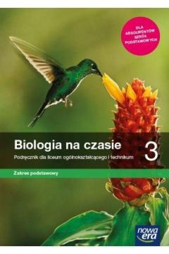 Biologia na czasie 3. Podręcznik dla liceum ogólnokształcącego i technikum. Zakres podstawowy. Szkoły ponadpodstawowe