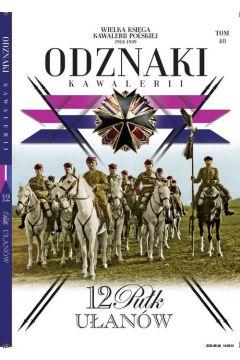 Wielka Księga Kawalerii Polskiej Odznaki Kawalerii Tom .40
