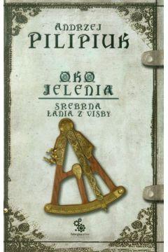 Oko Jelenia. T.2. Srebrna Łania z Visby
