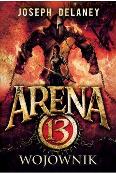 Wojownik arena 13 Tom 3