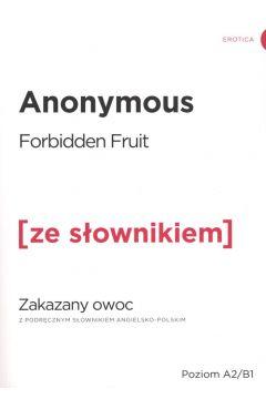 Zakazany owoc w.angielska + słownik A2/B1