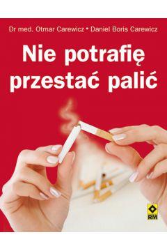 Nie potrafić przestać palić