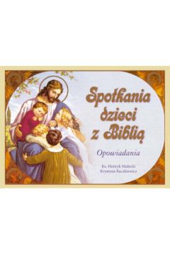 Spotkania dzieci z Biblią