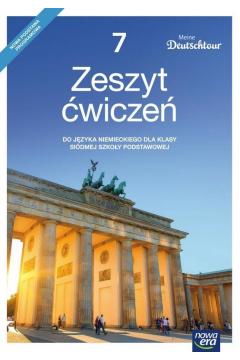 Meine Deutschtour 7. Język niemiecki. Zeszyt ćwiczeń. Poziom A1. Szkoła podstawowa