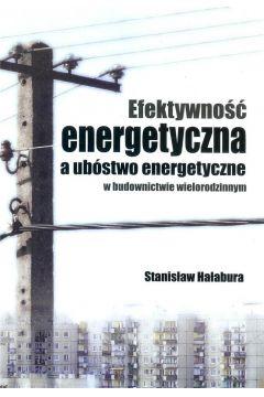 Efektywność energetyczna a ubóstwo energetyczne..