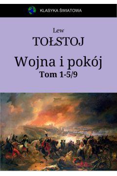 Wojna i pokój. Tom 1-5 z 9