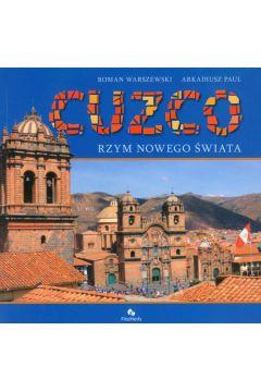 Cuzco Rzym nowego świata