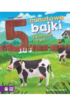 5-minutowe bajki. Zwierzęta na wsi