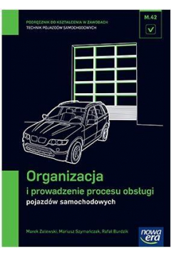 Mechanik Samochodowy PG Organizacja i prowadzenie