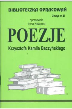 Biblioteczka opracowań nr 031 Poezje Baczyńskiego