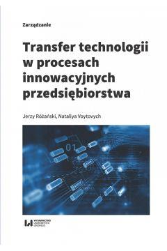 Transfer technologii w procesach innowacyjnych przedsiębiorstwa