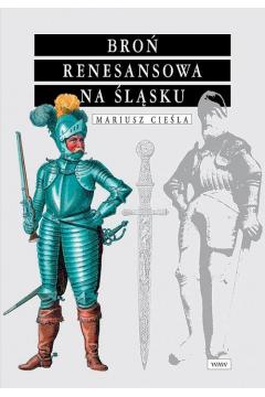 Broń renesansowa na Śląsku