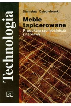 Meble tapicerowane Produkcja rzemieślnicza i naprawy