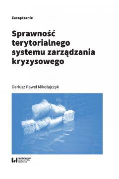 Sprawność terytorialnego systemu zarządzania kryzysowego