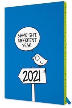 Kalendarz 2021 Ptaszek Staszek Same shit, different year