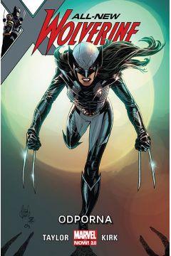 All-New Wolverine. Tom 4. Odporna