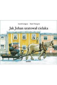 Jak Johan uratował cielaka
