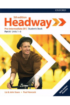 Headway Pre-Intermediate Student's Book A with Online Practice. Fifth Edition