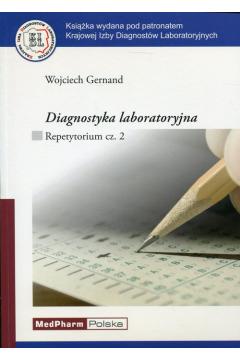 Diagnostyka laboratoryjna Repetytorium Część 2