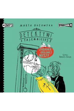 Detektywi z Tajemniczej 5 T.3 Zagadka królowej..CD