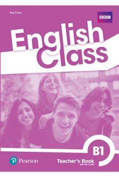 English Class B1. Książka nauczyciela + CD + DVD + kod do ActiveTeach