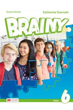 Brainy. Klasa 6. Zeszyt ćwiczeń. Język angielski. Szkoła podstawowa