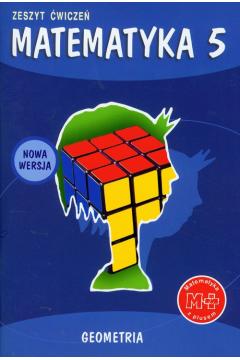 z.Matematyka SP KL 5. Ćwiczenia Geometria Matematyka z plusem (stare wydanie)