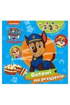 Psi Patrol. Opowiadania z... Gotowi na przyjęcie